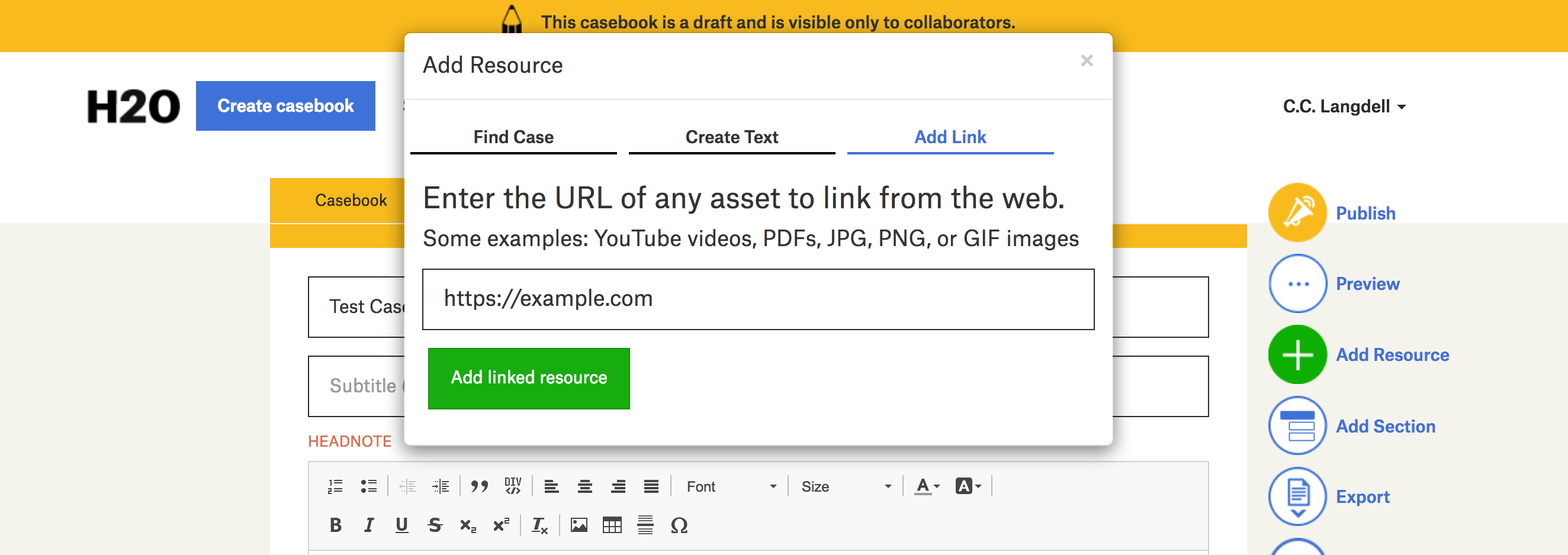 A screenshot of a draft casebook, with the add resource form active, the add link tab active, and an example URL entered.